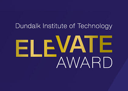 Launch of the 2020 DkIT Elevate Awards