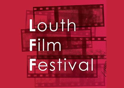 DkIT to present new Film Festival with Louth Filmmakers Society