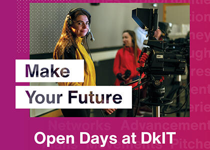 More than 1,500 Students Attend DkIT's Largest Ever Virtual Open Day