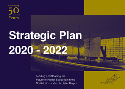 DkIT launches ambitious strategic plan charting next phase of evolution for institute