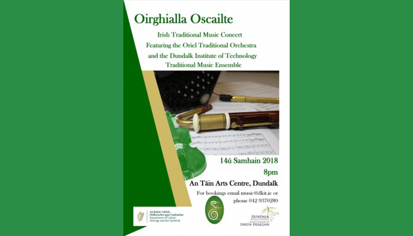 Oirghialla Oscailte features traditional musicians and singers from the Department of Creative Arts, Media and Music and the Oriel Traditional Orchestra