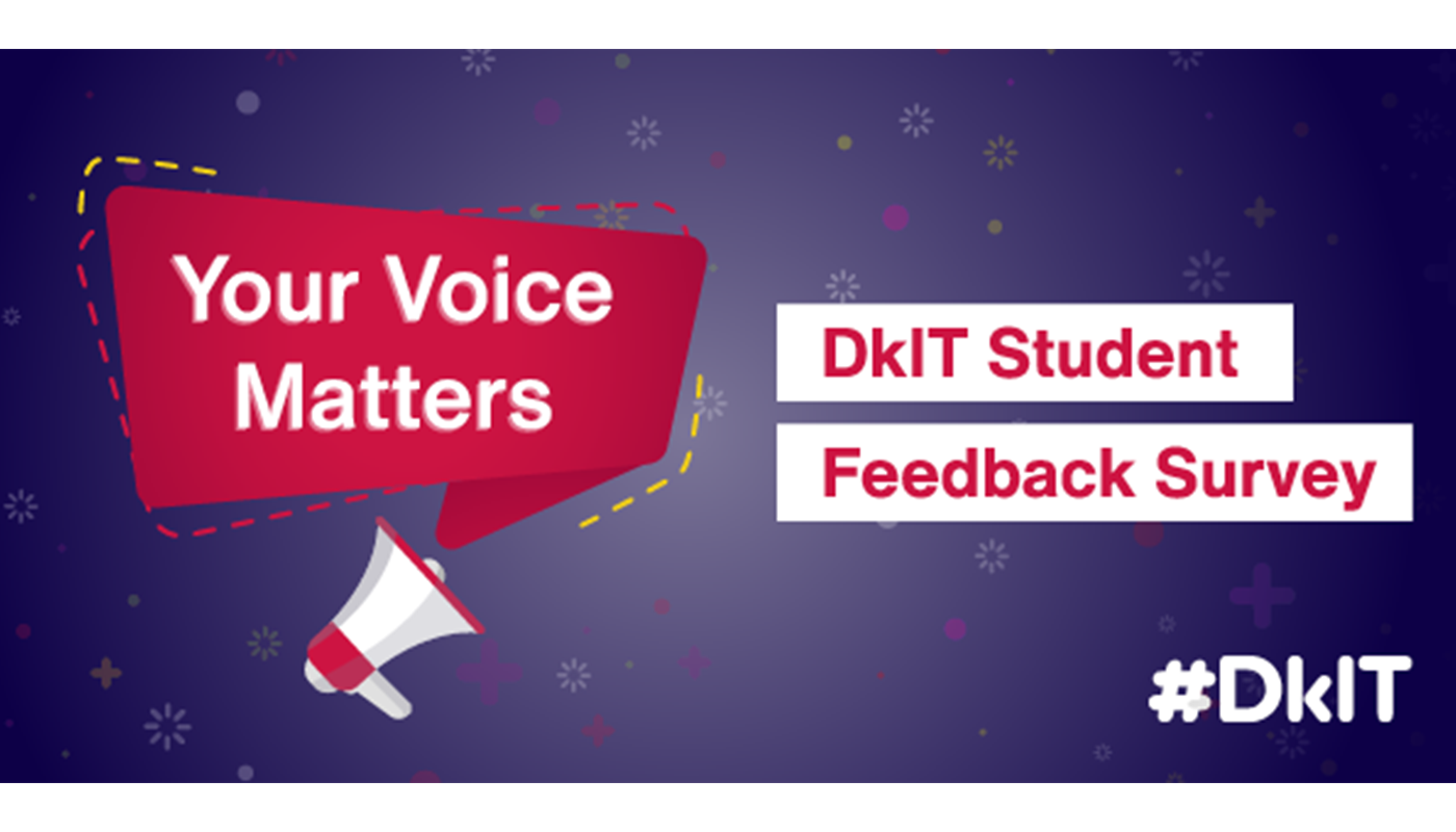 DkIT Launches Student Survey To Gather Feedback on Student Experience